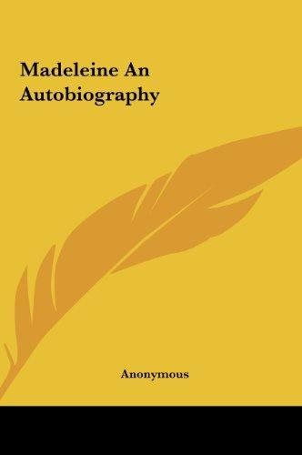 9781161440904: Madeleine an Autobiography