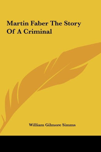 9781161441581: Martin Faber the Story of a Criminal