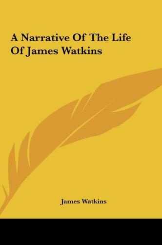 9781161444452: A Narrative of the Life of James Watkins