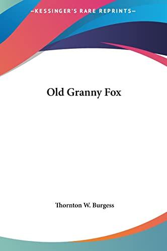 9781161445596: Old Granny Fox