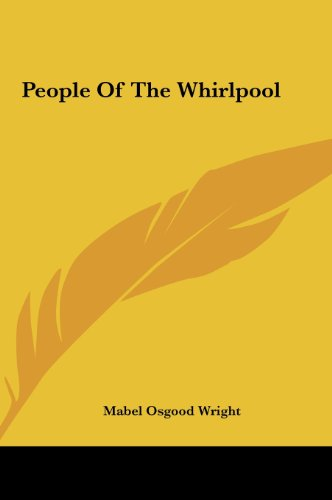 9781161447828: People Of The Whirlpool