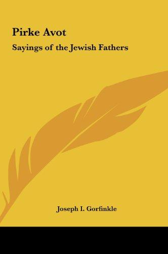 9781161448474: Pirke Avot: Sayings of the Jewish Fathers