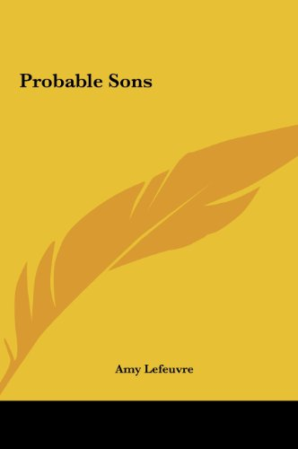 9781161449549: Probable Sons