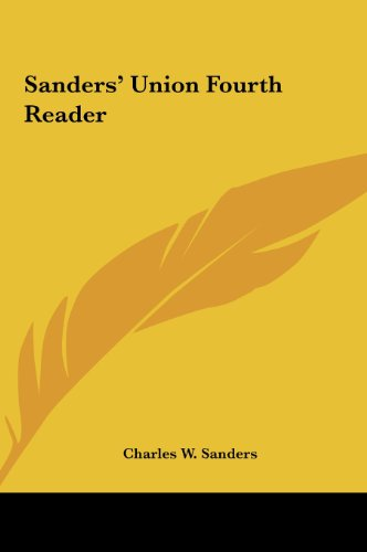 9781161451634: Sanders' Union Fourth Reader