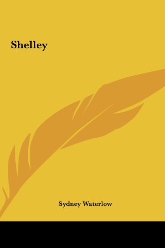 9781161452365: Shelley