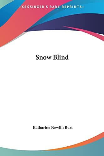 9781161453102: Snow Blind