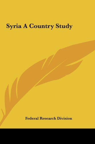 9781161455045: Syria A Country Study