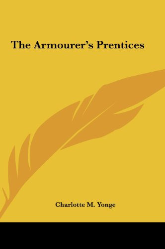 The Armourer's Prentices (1161456724) by Charlotte M. Yonge