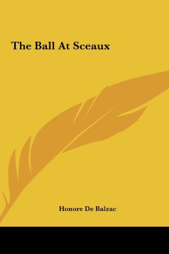 9781161457124: The Ball at Sceaux