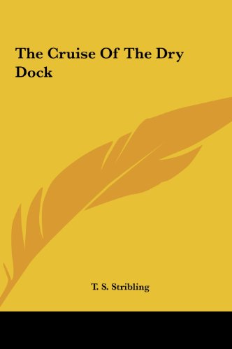 9781161460636: The Cruise of the Dry Dock