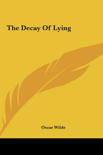 The Decay Of Lying (1161461027) by Wilde, Oscar