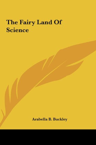 9781161462852: The Fairy Land of Science