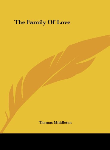 9781161462975: The Family Of Love