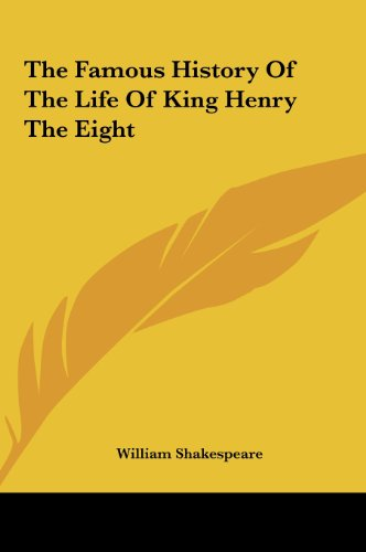9781161462982: The Famous History of the Life of King Henry the Eight