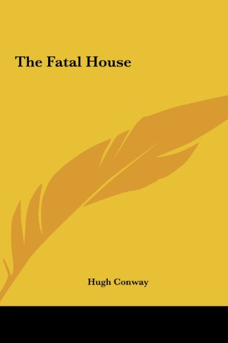 The Fatal House (1161463038) by Conway, Hugh