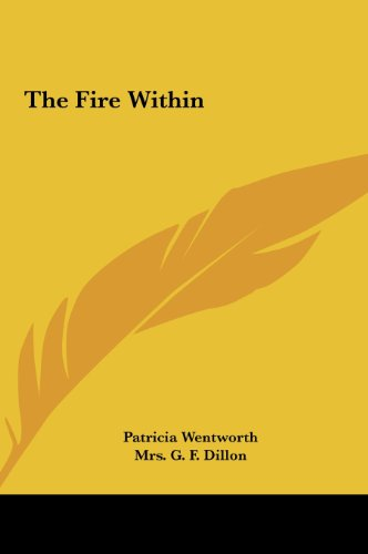 9781161463224: The Fire Within the Fire Within