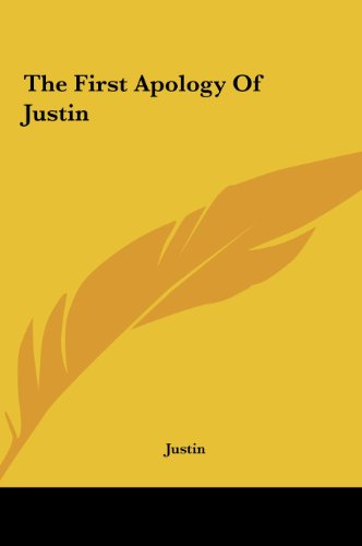 9781161463262: The First Apology Of Justin