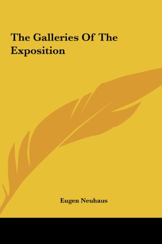 9781161463934: The Galleries of the Exposition