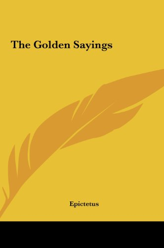 9781161464641: The Golden Sayings