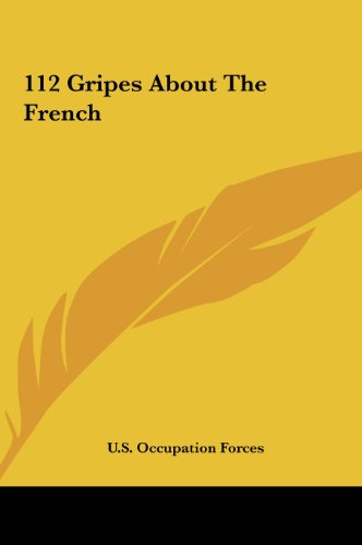 9781161465310: 112 Gripes About The French