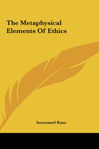 The Metaphysical Elements Of Ethics (9781161470796) by Kant, Immanuel
