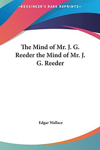 9781161470901: The Mind of Mr. J. G. Reeder the Mind of Mr. J. G. Reeder