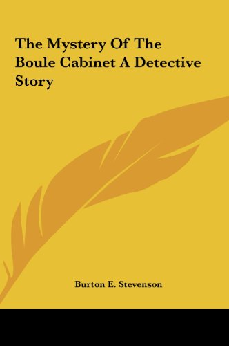 9781161471687: The Mystery Of The Boule Cabinet A Detective Story