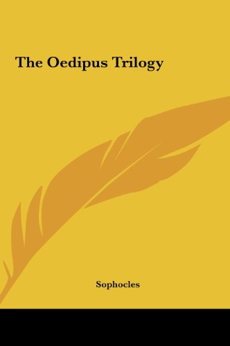 9781161472295: The Oedipus Trilogy the Oedipus Trilogy