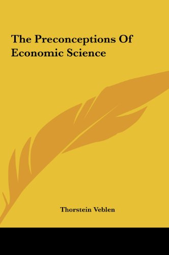 9781161474152: The Preconceptions Of Economic Science