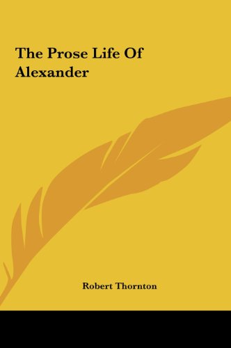 9781161474626: The Prose Life of Alexander