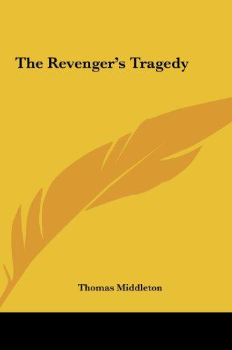 9781161475470: The Revenger's Tragedy the Revenger's Tragedy