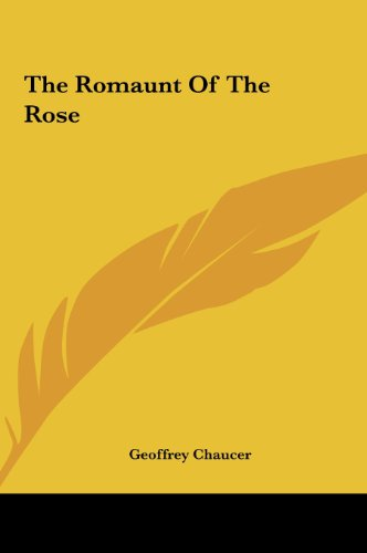 9781161475852: The Romaunt of the Rose the Romaunt of the Rose