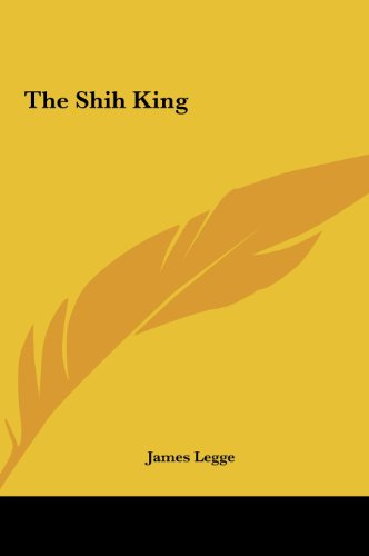 9781161476897: The Shih King the Shih King