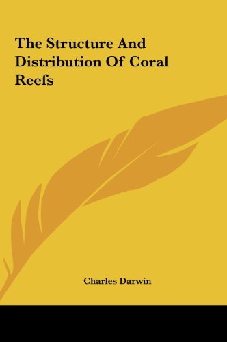9781161478389: The Structure and Distribution of Coral Reefs the Structure and Distribution of Coral Reefs