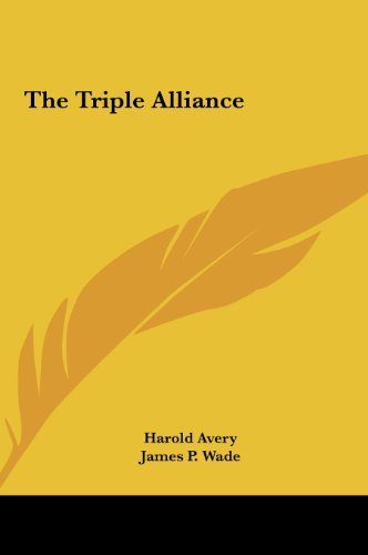 9781161479539: The Triple Alliance the Triple Alliance