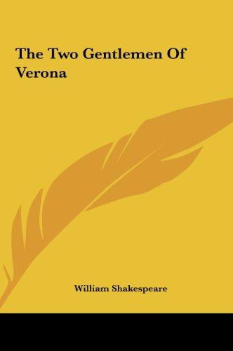 9781161479737: The Two Gentlemen of Verona the Two Gentlemen of Verona