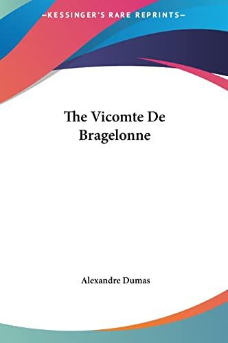 9781161480191: The Vicomte De Bragelonne