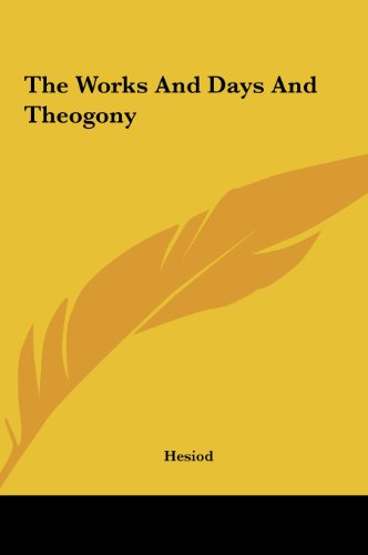 9781161481457: The Works and Days and Theogony