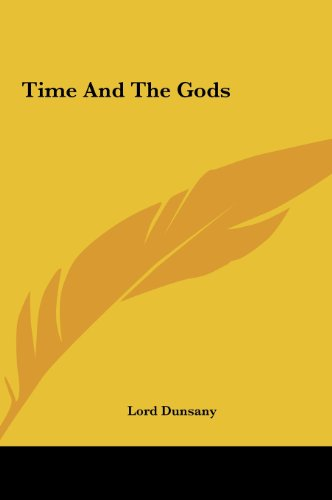 9781161482683: Time and the Gods