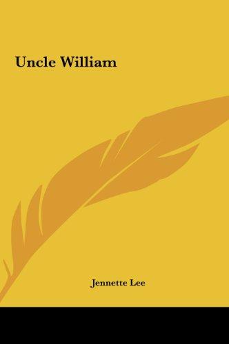 9781161483918: Uncle William