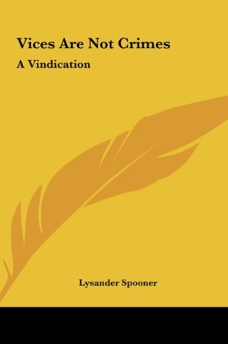 9781161484472: Vices Are Not Crimes: A Vindication