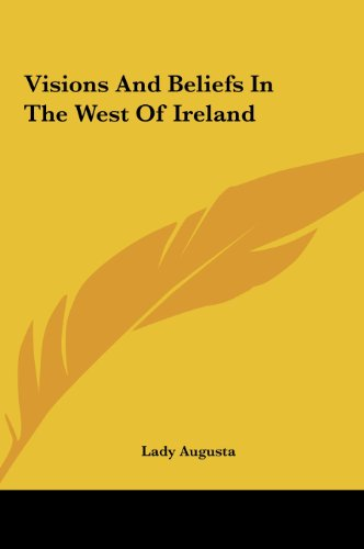 9781161484601: Visions And Beliefs In The West Of Ireland