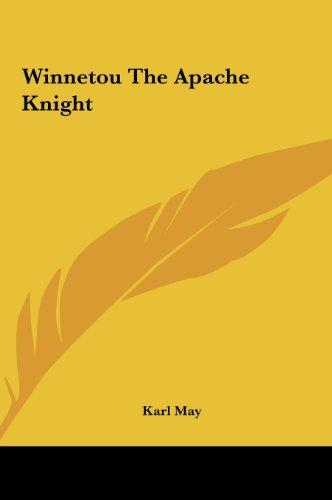 9781161485899: Winnetou the Apache Knight