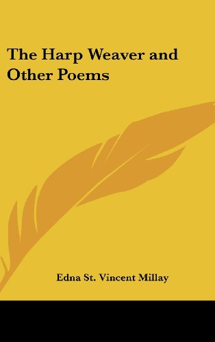 9781161487459: The Harp Weaver and Other Poems