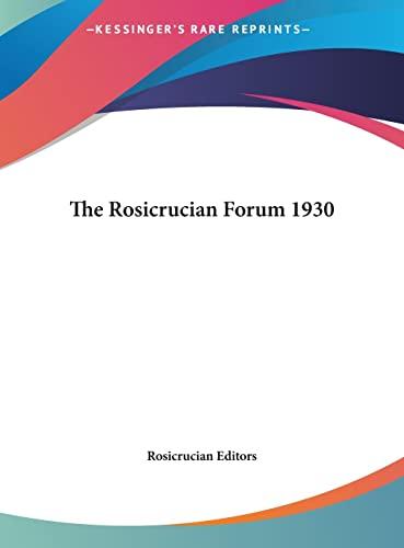 9781161487473: The Rosicrucian Forum 1930