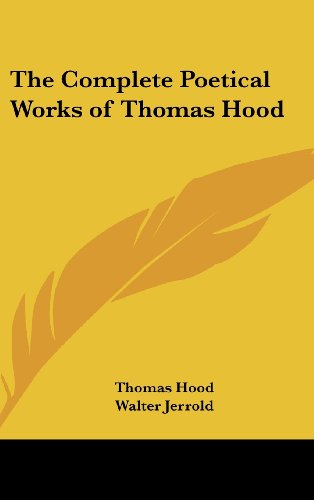 9781161488340: The Complete Poetical Works of Thomas Hood