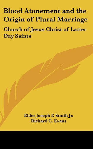 9781161489170: Blood Atonement and the Origin of Plural Marriage: Church of Jesus Christ of Latter Day Saints