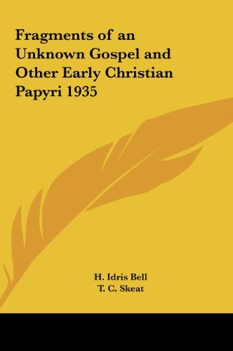 9781161490046: Fragments of an Unknown Gospel and Other Early Christian Papyri 1935