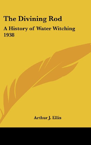 9781161490220: The Divining Rod: A History of Water Witching 1938