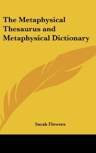 9781161490251: The Metaphysical Thesaurus and Metaphysical Dictionary